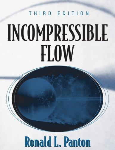 Incompressible flow by Ronald L. Panton