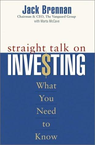 Straight Talk on Investing by Jack Brennan, Marta McCave