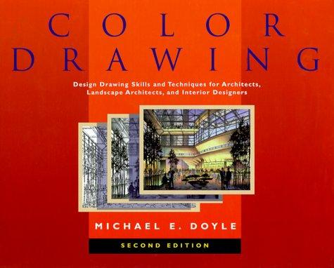 Image 0 of Color Drawing: Design Drawing Skills and Techniques for Architects, Landscape Ar