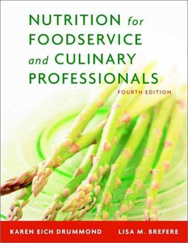 Nutrition for foodservice and culinary professionals by Karen Eich Drummond