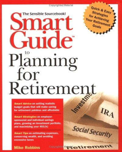 Smart guide to planning for retirement by Mike Robbins