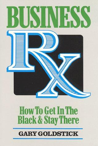 Business Rx by Gary Goldstick