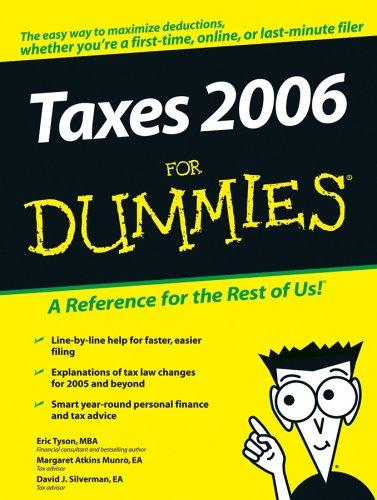 Taxes 2006 For Dummies (Taxes for Dummies) by Eric Tyson, Margaret A.  Munro, David J.  Silverman