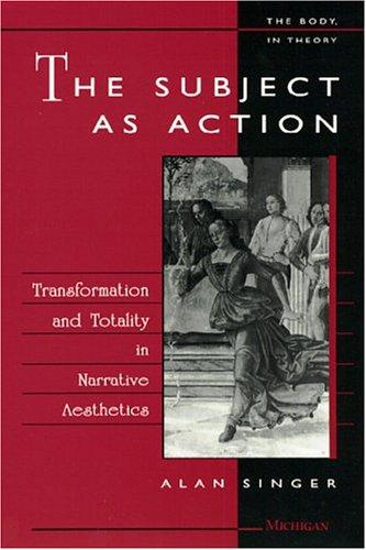 The subject as action by Alan Singer