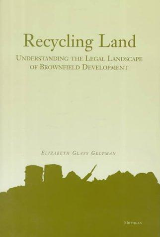 Recycling land by Elizabeth Glass Geltman