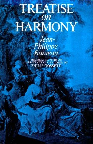 Treatise on harmony by Jean Philippe Rameau