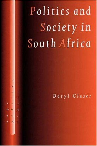 Politics and society in South Africa by Daryl Glaser