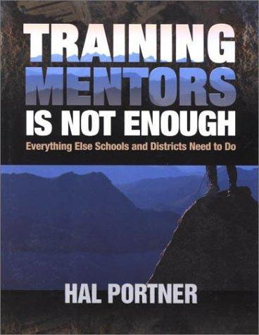 Training Mentors Is Not Enough