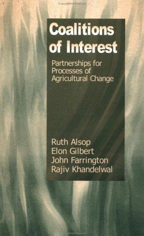 Coalitions of Interest by Ruth Alsop, Elon Gilbert, John Farrington, Rajiv Khandelwal