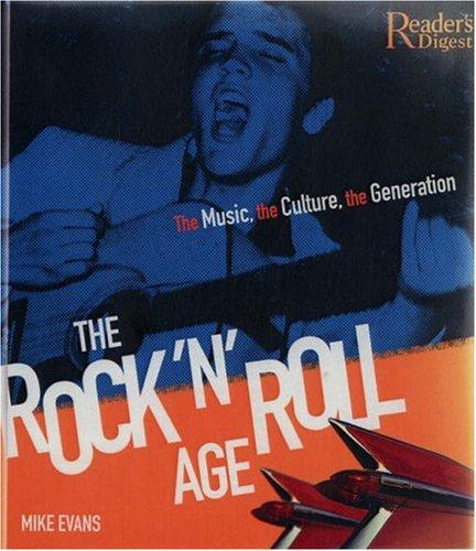 The Rock 'N' Roll Age by Mike Evans