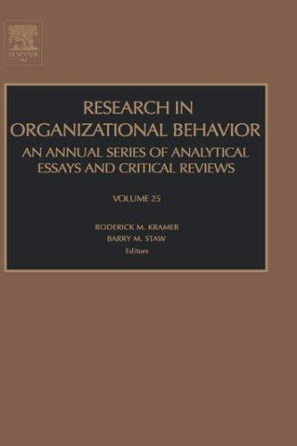 Research in organizational behavior. Volume 25 by