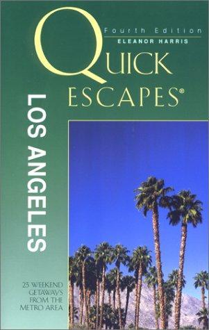 Quick Escapes Los Angeles