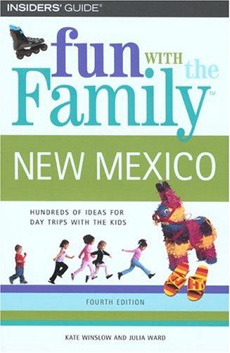 Fun with the Family New Mexico, 4th (Fun with the Family Series) by Kate Winslow, Julia Ward