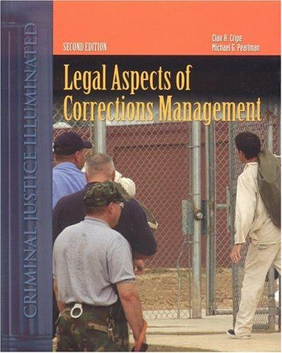 Legal aspects of corrections management by Clair A. Cripe