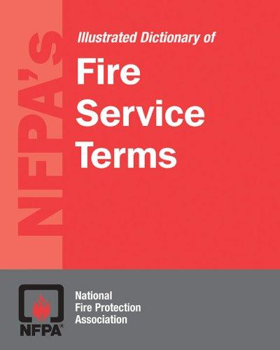 Nfpa's Dictionary of Fire Service Terms by National Fire Protection Association.