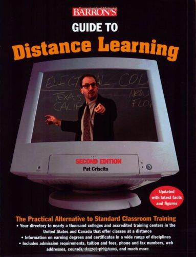 Barron's guide to distance learning by Pat Criscito
