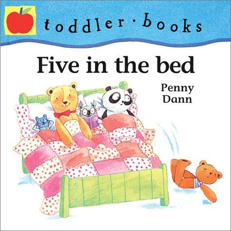 Five in the bed by Penny Dann
