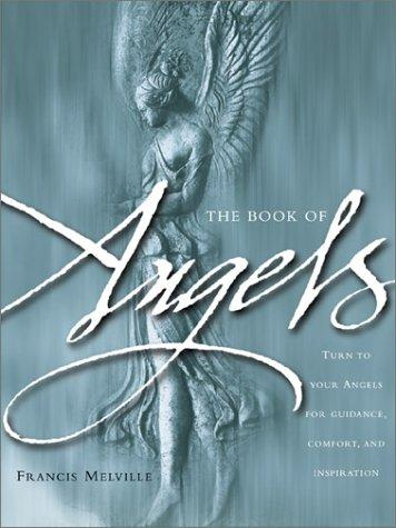 The Book of Angels by Francis Melville