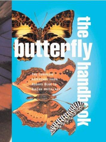 The butterfly handbook by Jacqueline Y. Miller