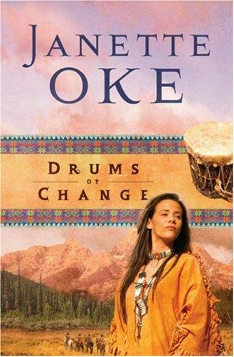 Drums of Change (Women of the West #12) by Janette Oke