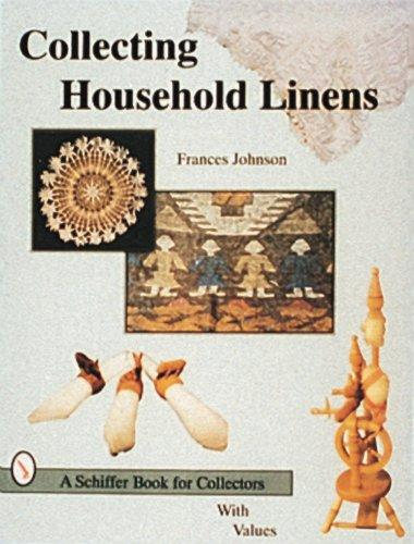 Collecting Household Linens by Frances Johnson