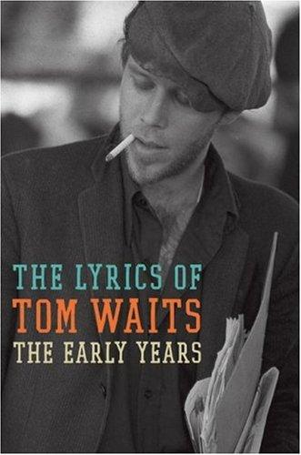 The Early Years by Tom Waits