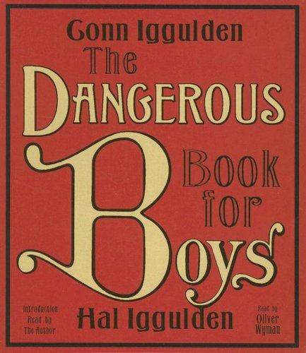 The Dangerous Book for Boys CD by Conn Iggulden