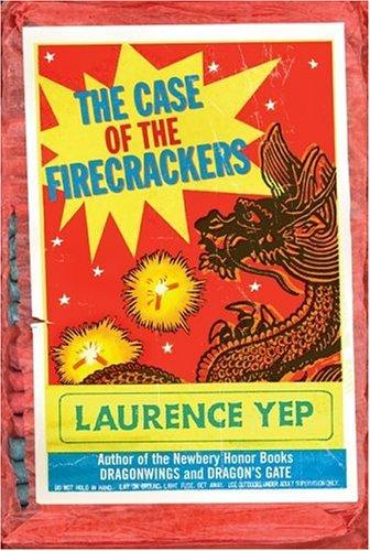 The Case of the Firecrackers (Chinatown Mystery)