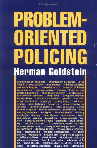 Problem-oriented policing by Herman Goldstein