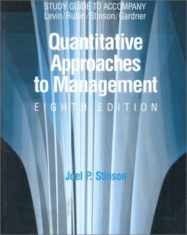 Quantative Approaches to Management by Joel P. Stinson