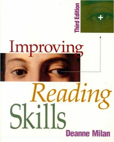 Improving Reading Skills by Deanne K. Milan
