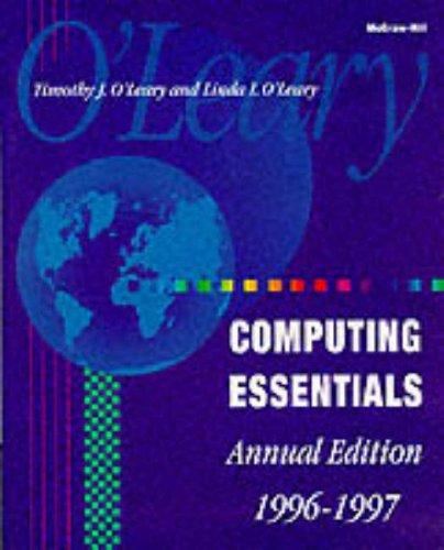 McGraw-Hill Computing Essentials by Timothy J. O'Leary