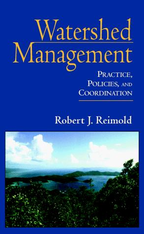 Watershed Management by Robert J. Reimold