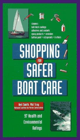 Shopping for safer boat care by Smith, Neil