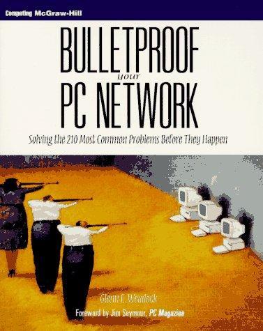 Bulletproof Your PC Network