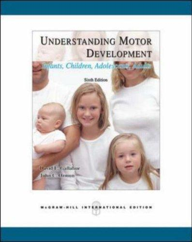 Understanding Motor Development by David Gallahue