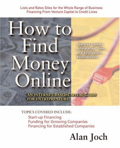 How to Find Money Online by Alan Joch