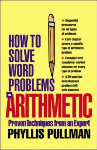 How Solve Word Problems in  Arithmetic by Phyllis Pullman