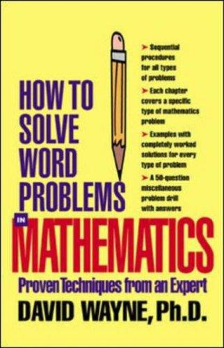 How to Solve Word Problems in Mathematics by David S. Wayne