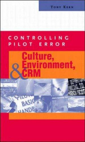 Controlling Pilot Error by Anthony T. Kern
