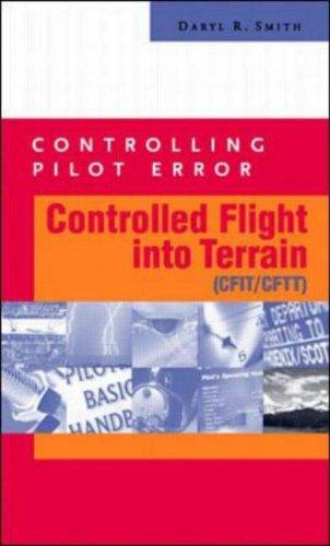 Controlling Pilot Error by Daryl R. Smith