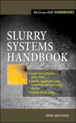 Slurry Systems Handbook by Baha Abulnaga