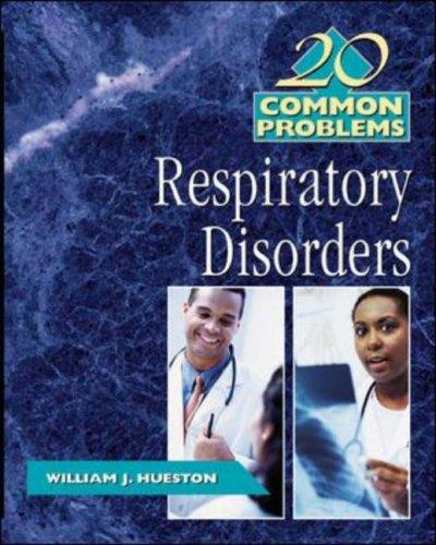 20 Common Problems in Respiratory Disorders by William J Hueston