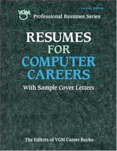 Resumes for Computer Careers by The Editors of VGM Career Books