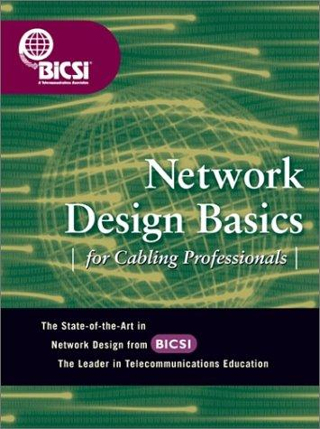Network Design Basics for Cabling Professionals by BICSI