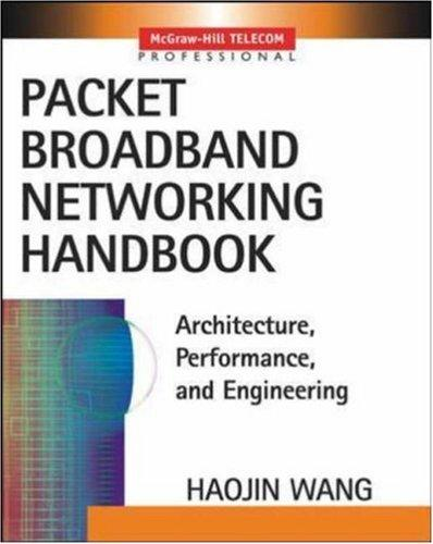 Packet Broadband Network Handbook by Haojin Wang