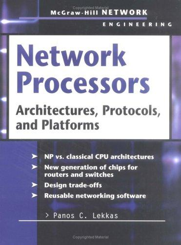 Network Processors by Panos C. Lekkas
