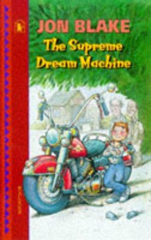 The Supreme Dream Machine by Jon Blake