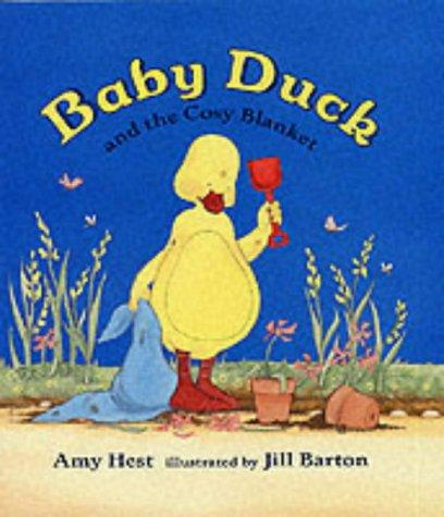 Baby Duck and the Cosy Blanket by Amy Hest