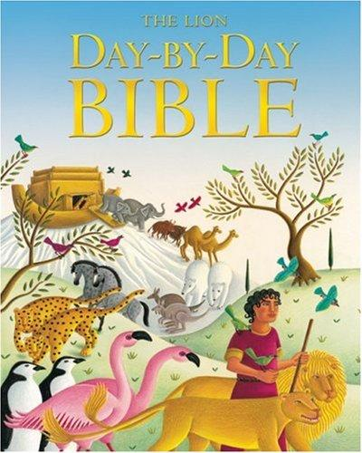 The Lion Day-by-Day Bible (Childrens Bible) by Mary Joslin